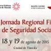 1ra. Jornada Regional Fiscal y de Seguridad Social