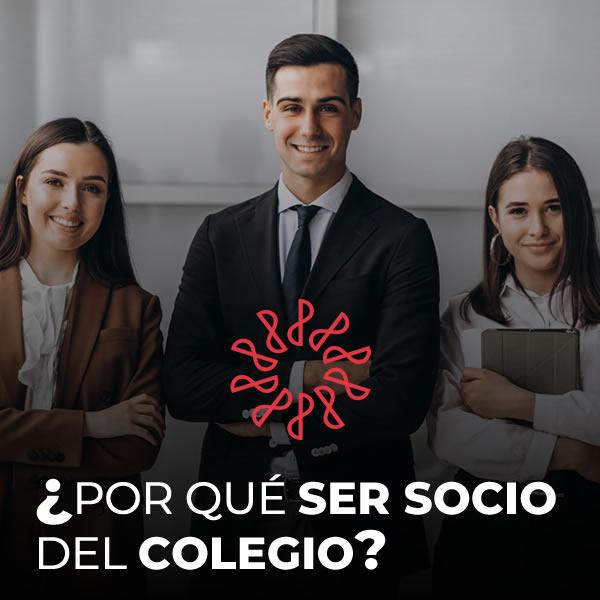 ¿POR QUÉ SER SOCIO DEL COLEGIO?