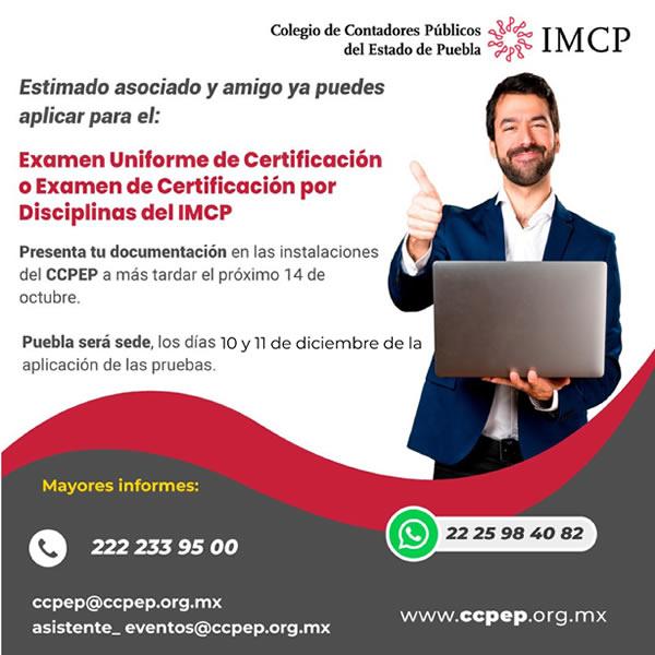 Examen Uniforme de Certificación o Examen de Certificación por Disciplinas del IMCP
